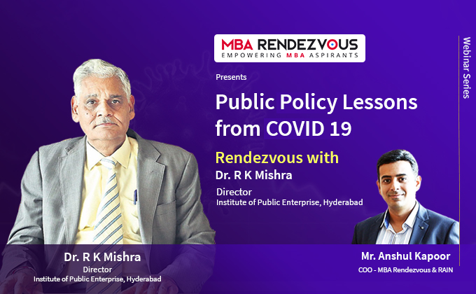 Public Policy Lessons from COVID 19 - Rendezvous with Dr R K Mishra