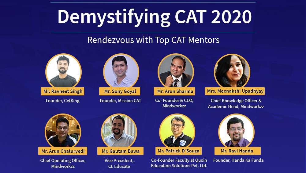 Demystifying CAT 2020 - Rendezvous with Top CAT Mentors