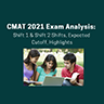 CMAT 2021 Exam Analysis: Shift 1 & Shift 2 Shifts, Expected Cutoff, Highlights