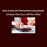 How is the CAT Percentile Calculated? Check the Cut-off for IIMs!